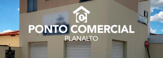 Ponto Comercial – Planalto