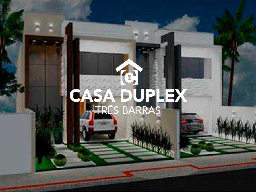 Casa duplex – Três Barras
